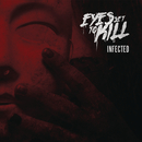Infected/Eyes Set To Kill