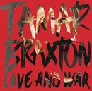 Love and War/Tamar Braxton