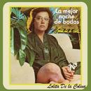 La Mejor Noche de Bodas/Lolita De La Colina