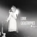 Catastrophes/Lunik