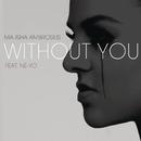 Without You (Clean Version) feat.Ne-Yo/Marsha Ambrosius