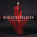 Freedom (Deluxe)/Rebecca Ferguson