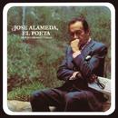 José Alameda, el Poeta...Dice Sus Propios Versos/José Alameda