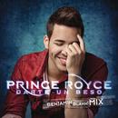 Darte un Beso (Benjamin Blank Remix)/Prince Royce
