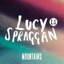 Mountains/Lucy Spraggan