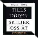 Tills döden skiljer oss åt (Rusiak remix)/Petter