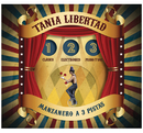 Manzanero a Tres Pistas/Tania Libertad