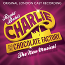 Charlie and the Chocolate Factory/The Original London Cast Recording
