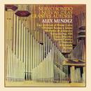 Alex Méndez Nuevo Sonido - Nuevas Ideas, Grandes Autores/Alex Méndez