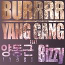 Burrrr/Yang Gang