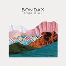 Giving it All (Remixes)/Bondax