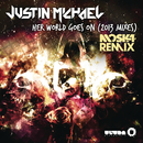 Her World Goes On/Justin Michael
