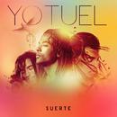 Suerte/Yotuel