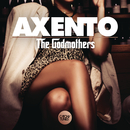 The Godmothers/Axento
