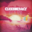 Hello My Friend feat.Dennis Wonder/ClassyMenace