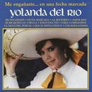 Me Engañaste... en una Fecha Marcada/Yolanda del Río