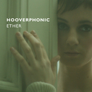 Ether/Hooverphonic