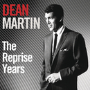 The Reprise Years/Dean Martin