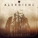 Ein Leben lang/Alex Diehl