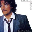 Quelqu'un de l'intérieur (Remastered)/Francis Cabrel