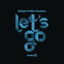 Let's Go/Sebjak & Mike Hawkins
