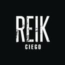 Ciego/Reik
