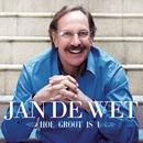 Hoe Groot Is U/Jan De Wet