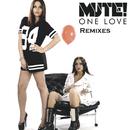 One Love - Remixes/Mute!