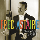 The Early Years at RKO/Fred Astaire