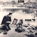Event 76 (Live)/Area