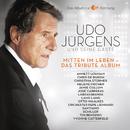 Mitten im Leben - Das Tribute Album/Udo Jürgens & seine Gäste