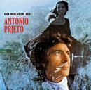 Lo Mejor de Antonio Prieto/Antonio Prieto