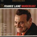 Wanderlust/Frankie Laine