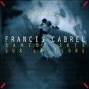 Samedi soir sur la terre (Remastered)/Francis Cabrel