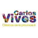 Clásicos de la Provincia II/Carlos Vives