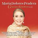 Gracias a Vosotros, Vol. II/Maria Dolores Pradera