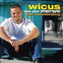Hie Komme Ding/Wicus van der Merwe