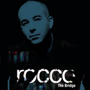 The Bridge/Rocco