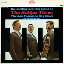The San Francisco Blues/The Halifax Three