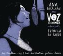 Estrela da Tarde/Ana Bacalhau