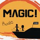 Rude/MAGIC!