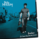 Feeler - 10 Year Anniversary Edition/Pete Murray