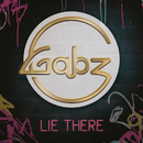 Lie There/Gabz