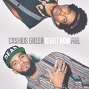 Right Now/Cashius Green