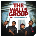 Fast Forward/The Walls Group