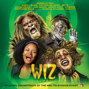 The Wiz LIVE! Original Soundtrack of the NBC Television Event/Original Television Cast of the Wiz LIVE!