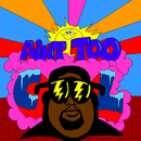 Ain't Too Cool/LunchMoney Lewis