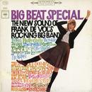 Big Beat Special: The New Sound of Frank De Vol's Rocking Big Band/Frank De Vol