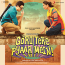 Gori Tere Pyaar Mein (Original Motion Picture Soundtrack)/Vishal & Shekhar