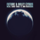 Real and True feat.Mr Hudson/Future